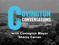 Covington Conversations (Guest: Tom DiBello, Center for Great Neighorhoods)